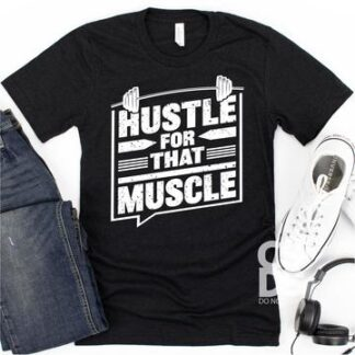 hustle for muscle